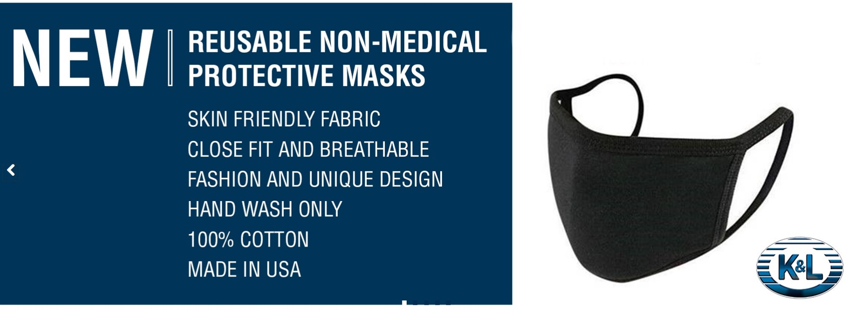 K&L SUPPLY REUSEABLE NON-MEDICAL PROTECTIVE MASKS
